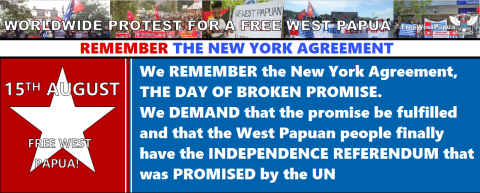 Worldwide Free West Papua protest, 15th August 2014 2. Refuse the New York Agreement.png1